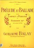 Okładka: Balay Guillaume, Prélude et Ballade