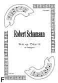Okładka: Schumann Robert, Walc op. 124 nr 10