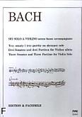 Ok�adka: Bach Johann Sebastian, Trzy sonaty i trzy partity na skrzypce solo