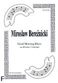 Ok�adka: Bere�nicki Miros�aw, Good morning blues