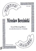 Ok�adka: Bere�nicki Miros�aw, Good morning blues
