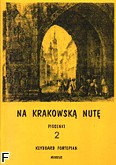 Ok�adka: Wi�niewski Stanis�aw, Na krakowsk� nut� z.2