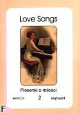 Ok�adka: , Love Songs. Piosenki o mi�o�ci z.2