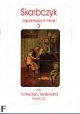 Okładka: , Skarbczyk najpiękniejszych melodii z.3