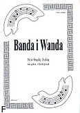 Ok�adka: Trzci�ski Wojciech, Banda i Wanda - Nie b�d� Juli�