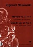 Okładka: Noskowski Zygmunt, Melodia op. 21 nr 1