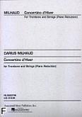 Okładka: Milhaud Darius, Concertino d'Hiver (Orchestra / Piano / Trombone)