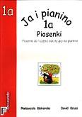 Okładka: Biskupska Małgorzata, Ja i pianino cz.1a Piosenki
