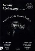 Ok�adka: , Gramy i �piewamy - najpi�kniejsze polskie ballady cz.1