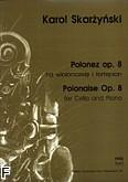 Ok�adka: Skar�y�ski Karol, Polonez op. 8 na wiolonczel� i fortepian