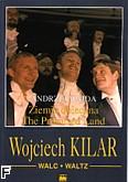 Ok�adka: Kilar Wojciech, Walc z filmu