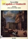 Okładka: Bellini Vincenzo, I Capuletti e i Montecchi