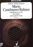 Okładka: Castelnuovo-Tedesco Mario, Variations a travers les siecles poul guitare seule