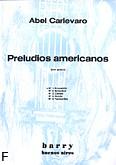 Okładka: Carlevaro Abel, Preludios americanos. Preludium nr 1 'Evocacion'