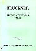 Okładka: Bruckner Anton, Wielka msza nr 3 f-moll