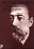 Ok�adka: Smetana Bedrich, Composizioni per pianoforte vol. 4