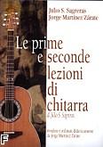 Okładka: Sagreras Julio S, Zarate Jorge Martinez, Le prime e seconde lezioni di chitarra