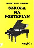 Okładka: Niemira Mieczysław, Szkoła na fortepian 1