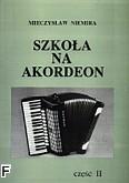Okładka: Niemira Mieczysław, Szkoła na akordeon, cz. 2