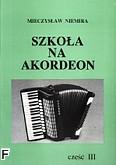 Okładka: Niemira Mieczysław, Szkoła na akordeon, cz. 3