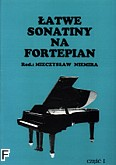Okładka: Niemira Mieczysław, Łatwe sonatiny na fortepian cz. 1