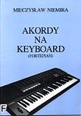Okładka: Niemira Mieczysław, Akordy na keyboard (fortepian)