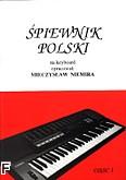 Okładka: Niemira Mieczysław, Śpiewnik polski, cz. 1