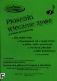 Ok�adka: , Piosenki wiecznie �ywe z. 3