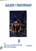 Ok�adka: Kokoszka-Andrusikiewicz J., Kol�dy i pastora�ki, z. 2