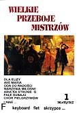 Ok�adka: Wi�niewski Marek, Wi�niewski Stanis�aw, Wielkie przeboje mistrz�w 1