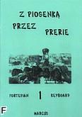 Okładka: Wiśniewski Marek, Wiśniewski Stanisław, Z piosenką przez prerie, z. 1