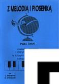 Ok�adka: Wi�niewski Marek, Wi�niewski Stanis�aw, Z melodi� i piosenk� przez �wiat, z. 3