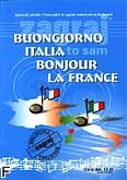 Okładka: , Buongiorno Italia, Bonjour La France