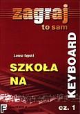 Okładka: Kępski Janusz, Szkoła na keyboard cz. 1