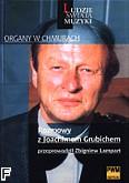 Ok�adka: Lampart Zbigniew, Organy w chmurach - Rozmowy z Joachimem Grubichem