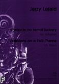 Okładka: Lefeld Jerzy, Wariacje na temat ludowy na fortepian