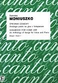 Okładka: Moniuszko Stanisław, Śpiewnik domowy. Antologia pieśni na głos z fortepianem z.1