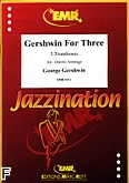 Okładka: Gershwin George, Gershwin for 3 Trombones