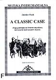 Okładka: Pucek Zdzisław, A classic case (partytura)