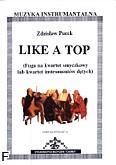 Okładka: Pucek Zdzisław, Like a top (partytura)