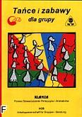 Ok�adka: Heiligenbrunner Erich, Rabenstein Reinhold, Weiser Bernhard, Ta�ce i zabawy dla grupy + p�yta CD