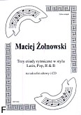 Ok�adka: �o�nowski Maciej, Trzy etiudy rytmiczne w stylu Latin, Pop i R & B