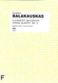 Okładka: Balakauskas Osvaldas, III Kwartet smyczkowy (partytura+głosy)