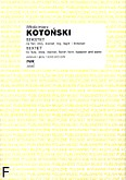 Okładka: Kotoński Włodzimierz, Sekstet na flet, obój, klarnet, róg francuski, fagot i fortepian