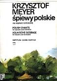 Ok�adka: Meyer Krzysztof, �piewy polskie