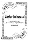 Okładka: Beethoven Ludwig van, Oda do radości (Hymn Europy) (ar. Janiszewski) (partytura + głosy)