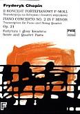 Ok�adka: Chopin Fryderyk, II koncert fortepianowy f-moll op.21. Transkrypcja na fortepian i kwartet smyczkowy (partytura+g�osy).