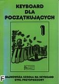 Ok�adka: Korn Krzysztof, Keyboard dla pocz�tkuj�cych z. 1