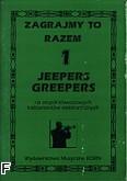 Okładka: Bednarczyk Jan, Zagrajmy to razem: Jeepers Greepers z1 (partytura)