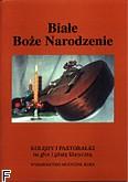 Okładka: Prokocki Kazimierz, Białe Boże Narodzenie na głos i gitarę klasyczną